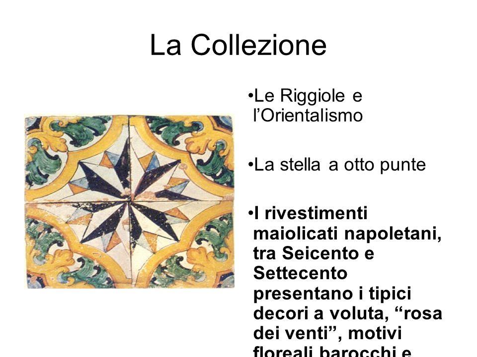 La Collezione Le Riggiole e l'Orientalismo La stella a otto punte