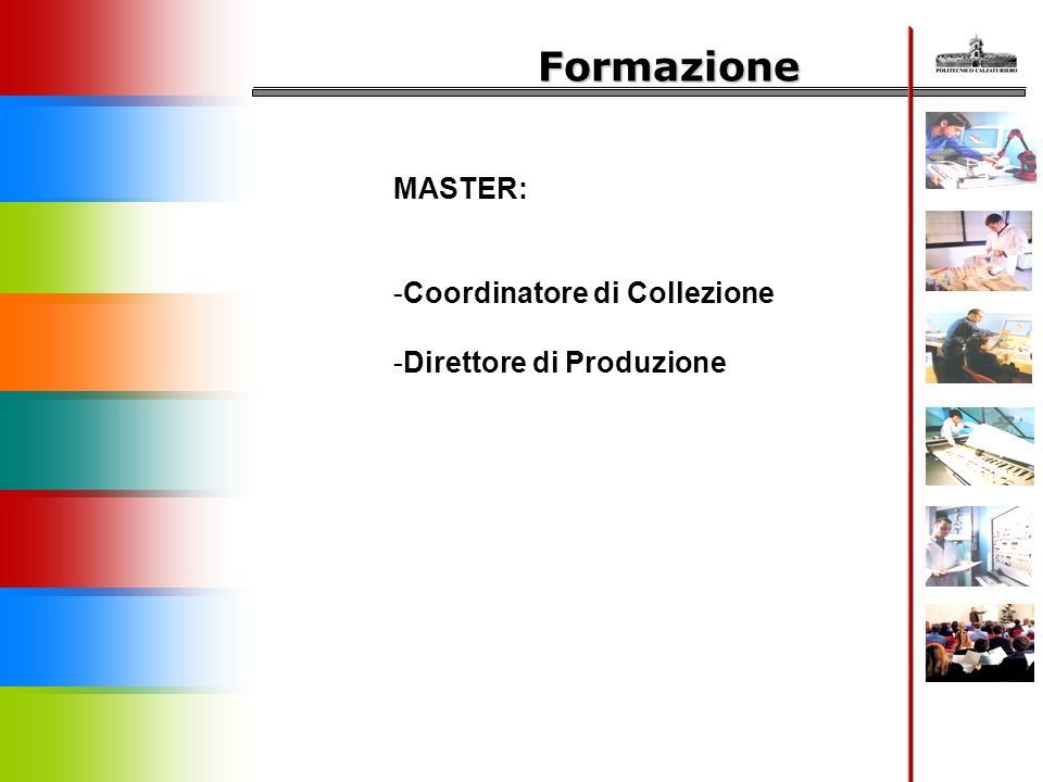 Formazione MASTER: Coordinatore di Collezione Direttore di Produzione