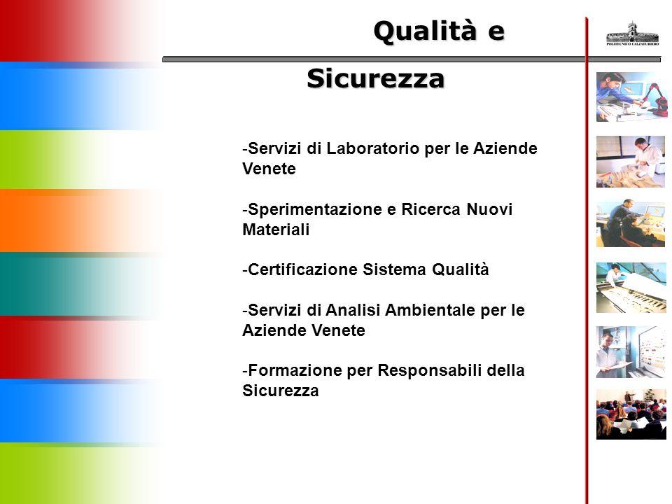 Qualità e Sicurezza Servizi di Laboratorio per le Aziende Venete