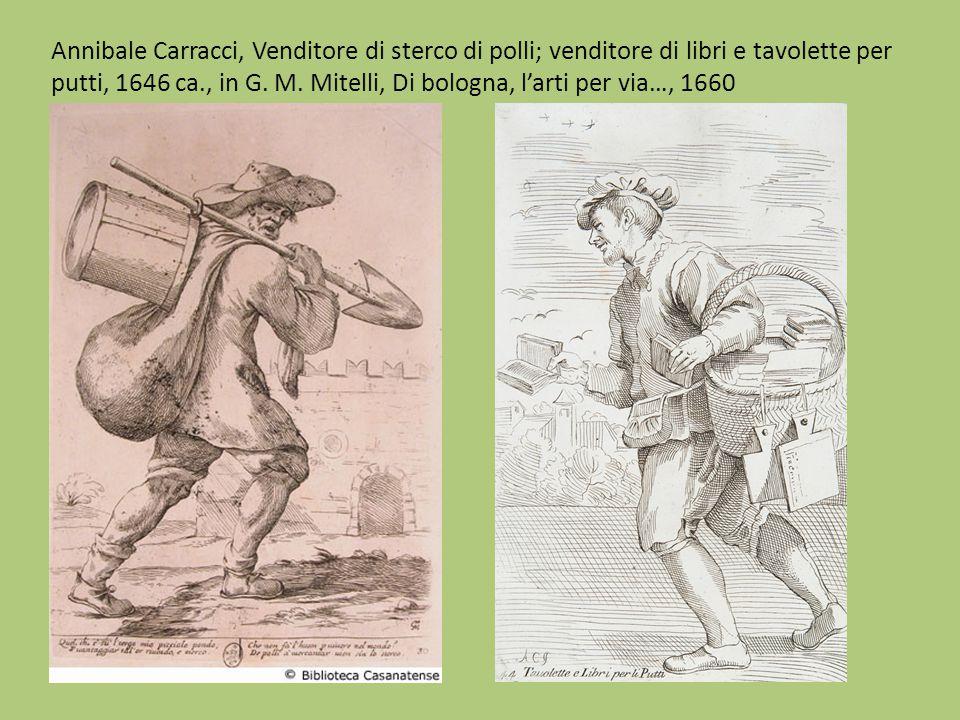 Annibale Carracci, Venditore di sterco di polli; venditore di libri e tavolette per putti, 1646 ca., in G.