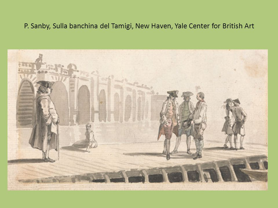 P. Sanby, Sulla banchina del Tamigi, New Haven, Yale Center for British Art