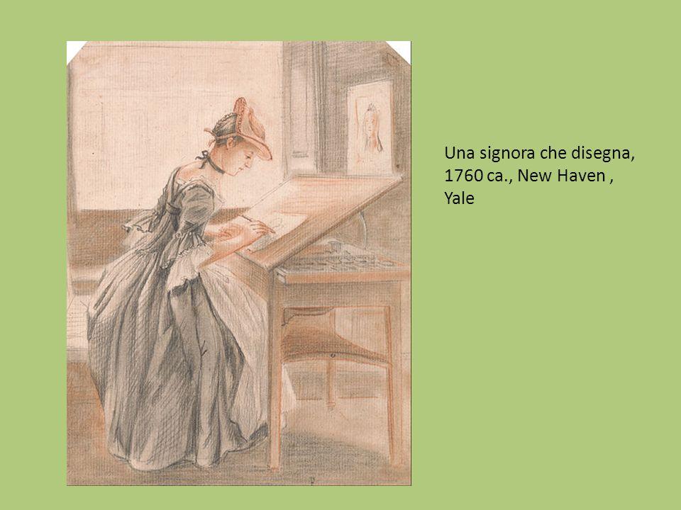 Una signora che disegna, 1760 ca., New Haven , Yale