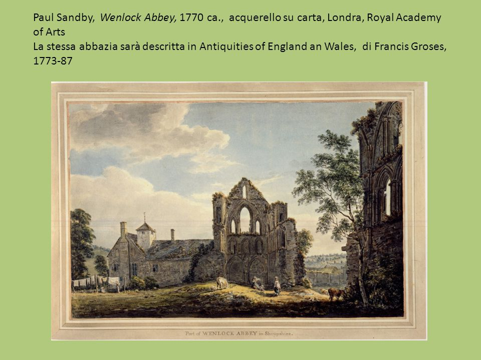 Paul Sandby, Wenlock Abbey, 1770 ca