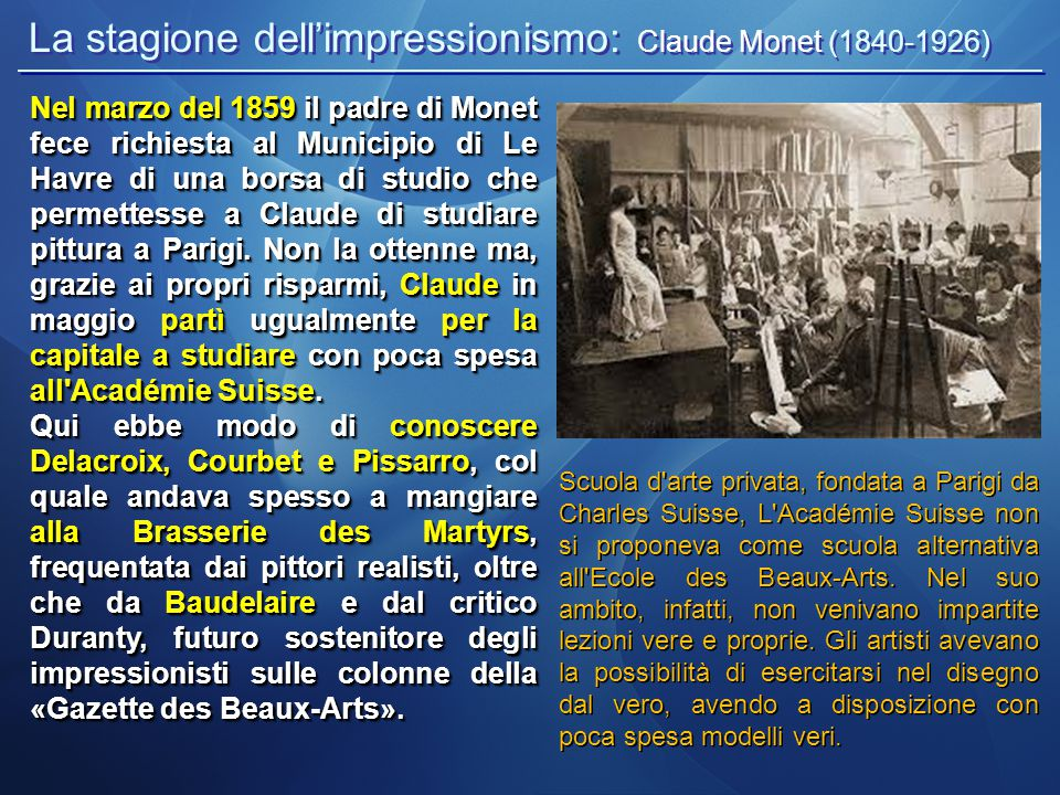 La stagione dell'impressionismo: Claude Monet (1840-1926)