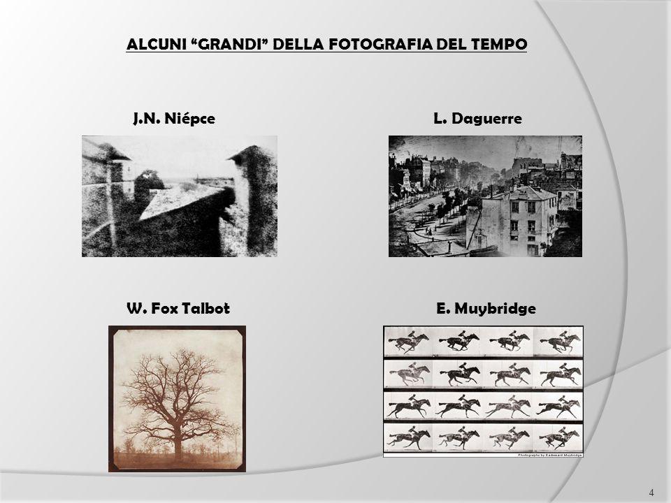 ALCUNI GRANDI DELLA FOTOGRAFIA DEL TEMPO
