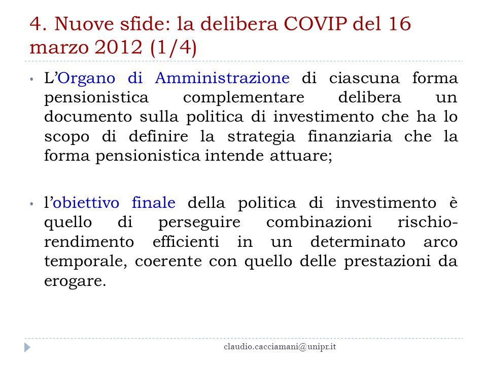 4. Nuove sfide: la delibera COVIP del 16 marzo 2012 (1/4)