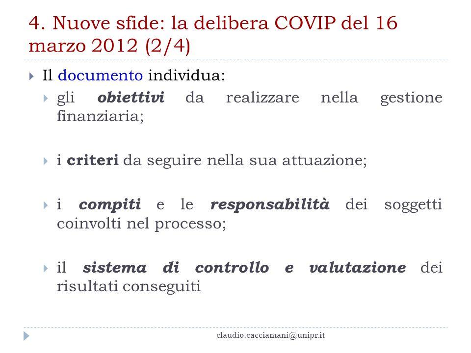 4. Nuove sfide: la delibera COVIP del 16 marzo 2012 (2/4)