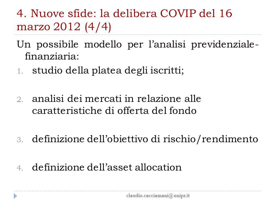 4. Nuove sfide: la delibera COVIP del 16 marzo 2012 (4/4)