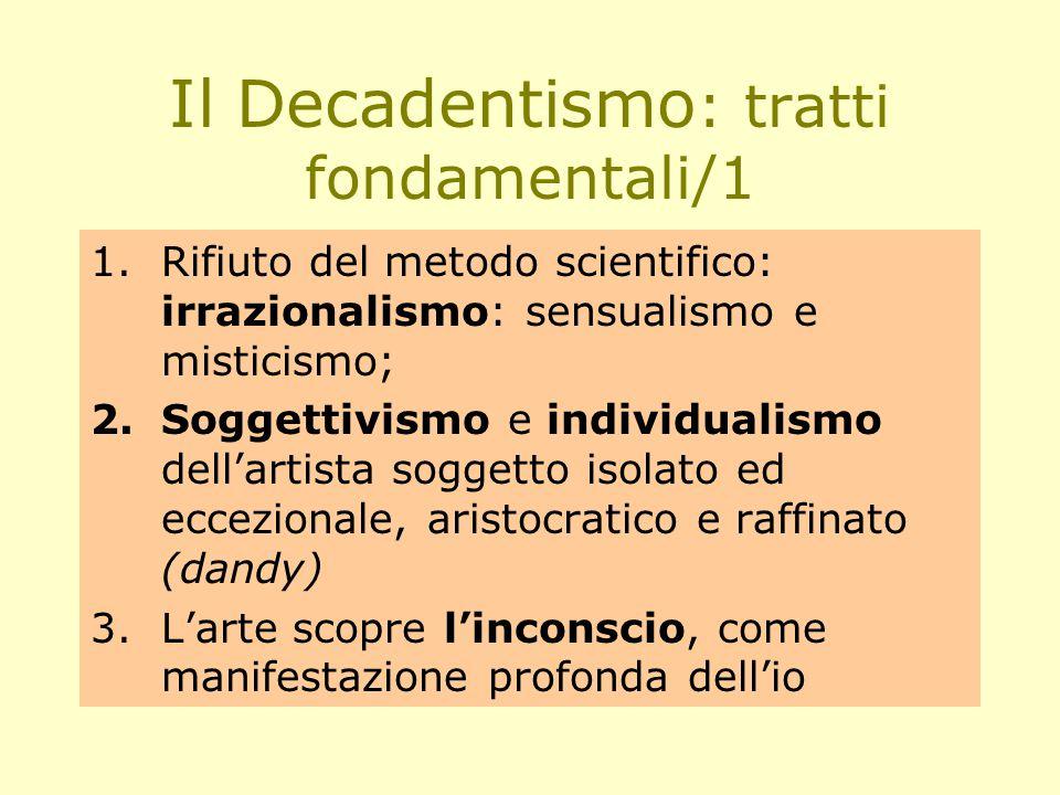 Il Decadentismo: tratti fondamentali/1