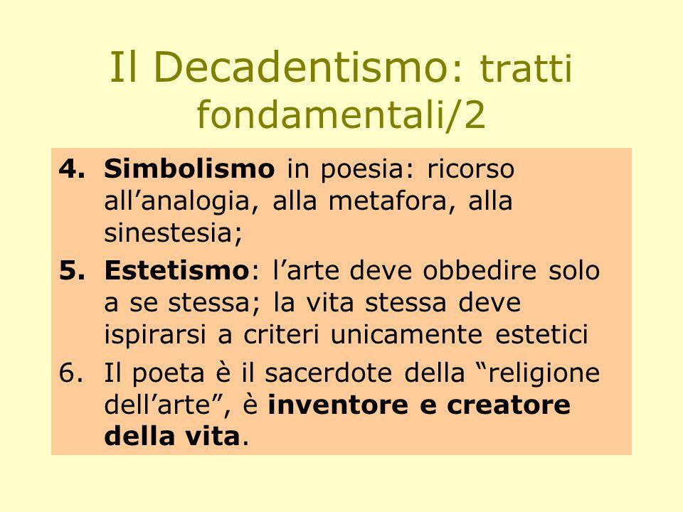 Il Decadentismo: tratti fondamentali/2
