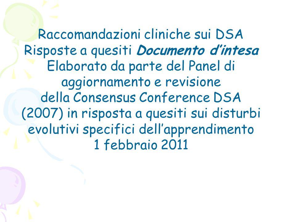Raccomandazioni cliniche sui DSA Risposte a quesiti Documento d'intesa