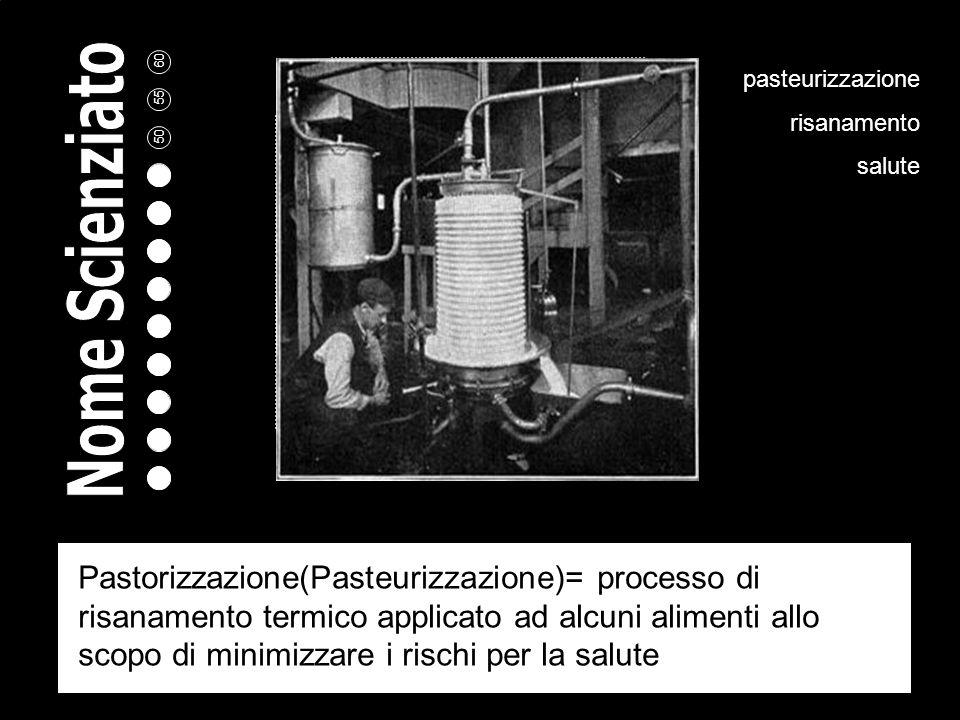 pasteurizzazione risanamento. salute.