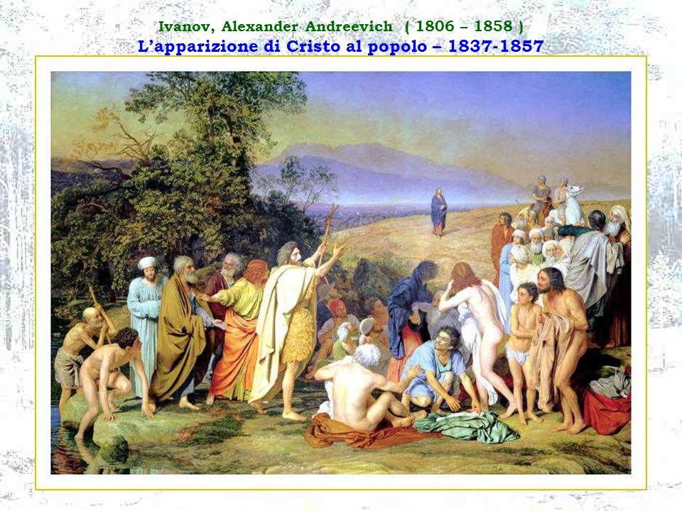 Ivanov, Alexander Andreevich ( 1806 – 1858 ) L'apparizione di Cristo al popolo – 1837-1857