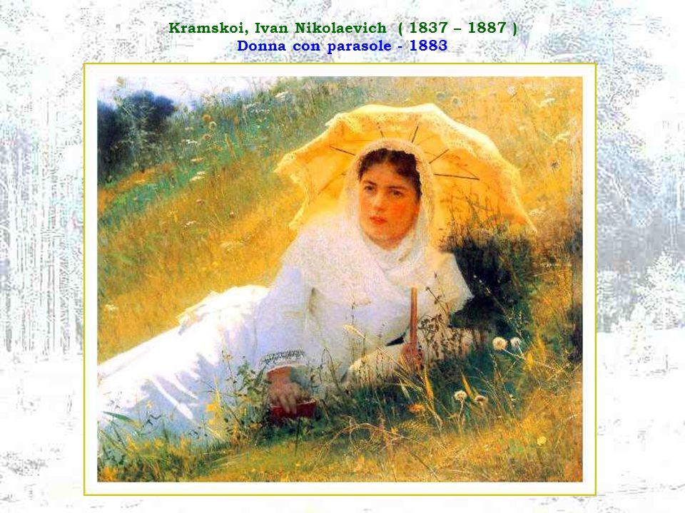 Kramskoi, Ivan Nikolaevich ( 1837 – 1887 ) Donna con parasole - 1883