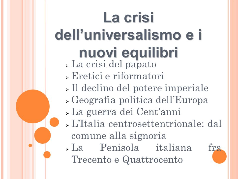La crisi dell'universalismo e i nuovi equilibri