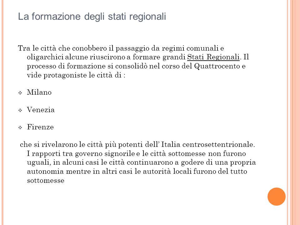 La formazione degli stati regionali
