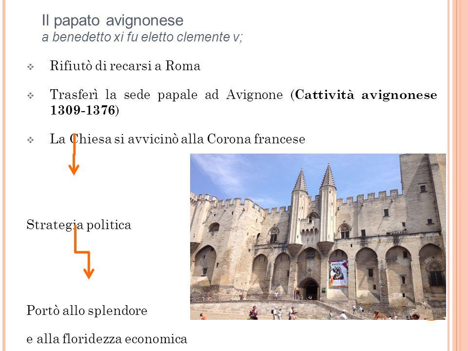 Il papato avignonese a benedetto xi fu eletto clemente v;