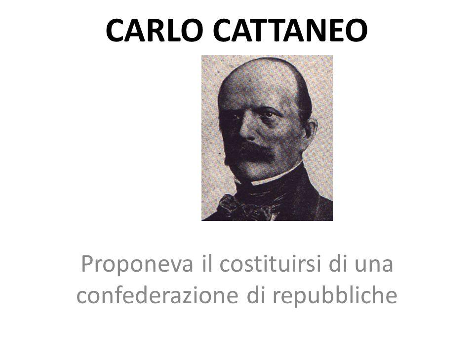 Proponeva il costituirsi di una confederazione di repubbliche