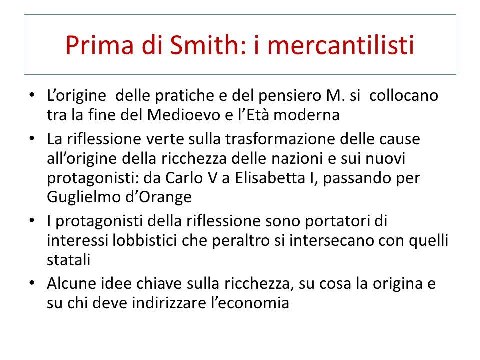 Prima di Smith: i mercantilisti