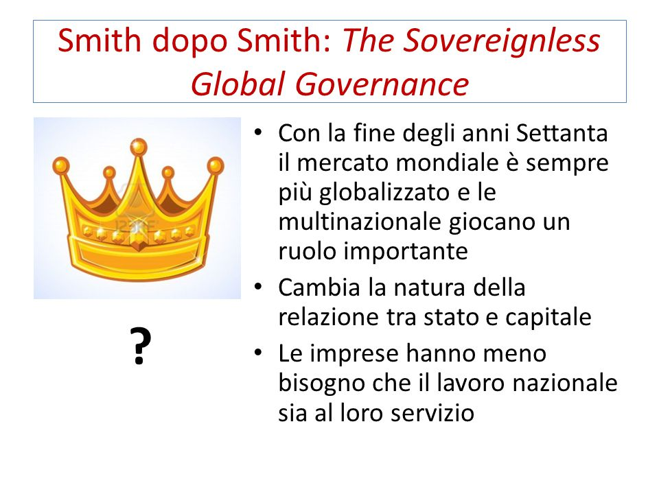 Smith dopo Smith: The Sovereignless Global Governance