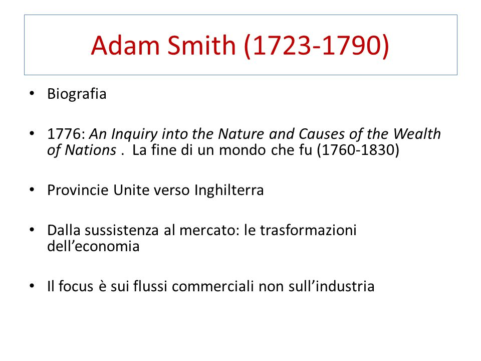 Adam Smith (1723-1790) Biografia