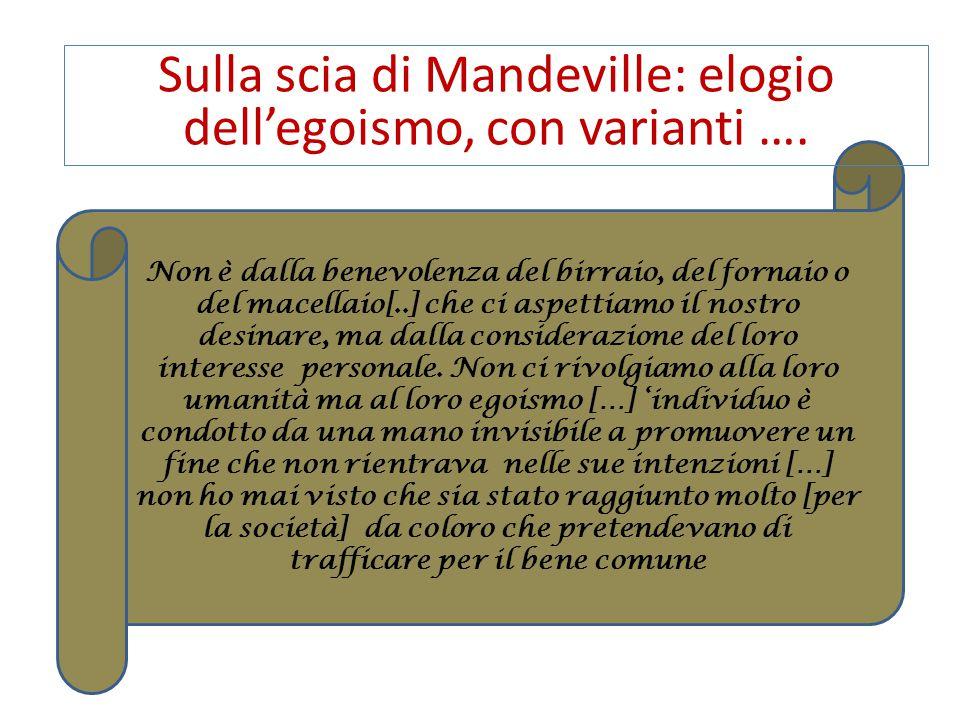 Sulla scia di Mandeville: elogio dell'egoismo, con varianti ….