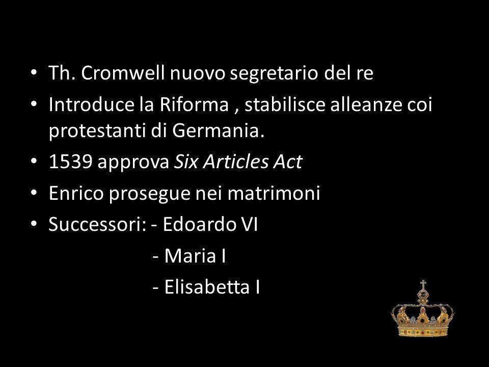 Th. Cromwell nuovo segretario del re