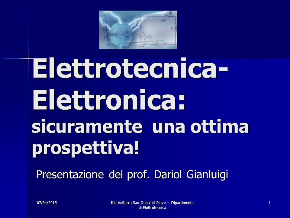 Elettrotecnica-Elettronica: sicuramente una ottima prospettiva!
