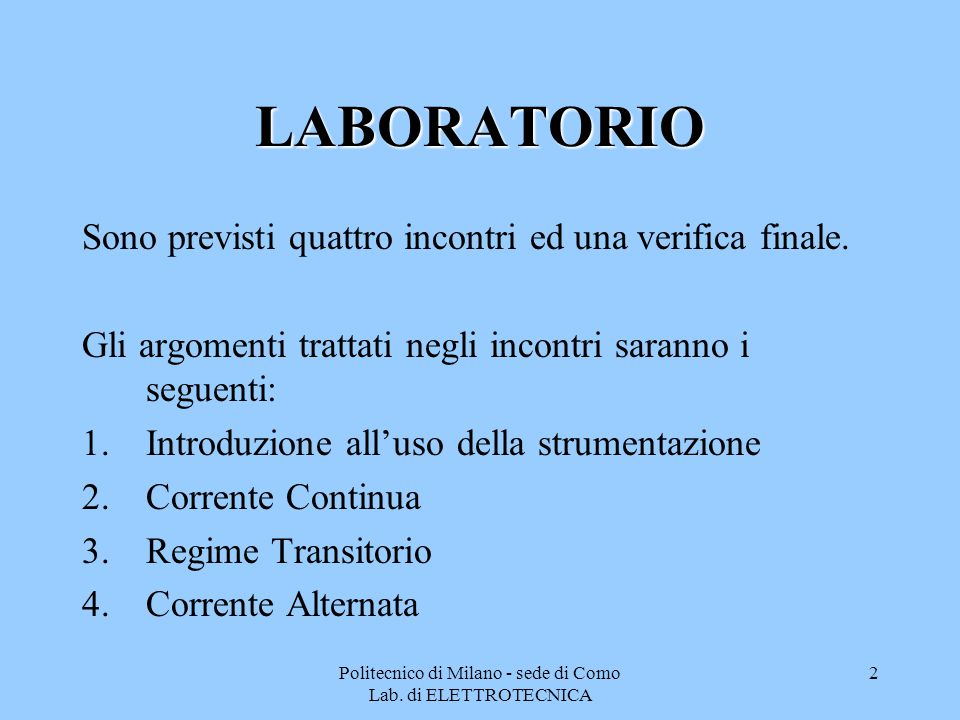 Politecnico di Milano - sede di Como Lab. di ELETTROTECNICA