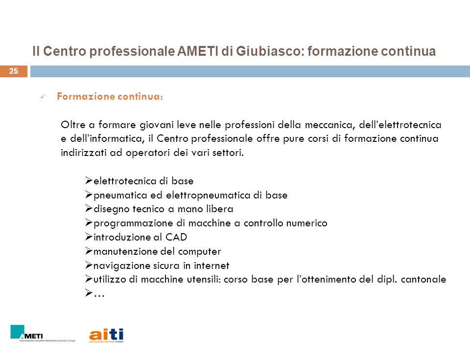 Il Centro professionale AMETI di Giubiasco: formazione continua
