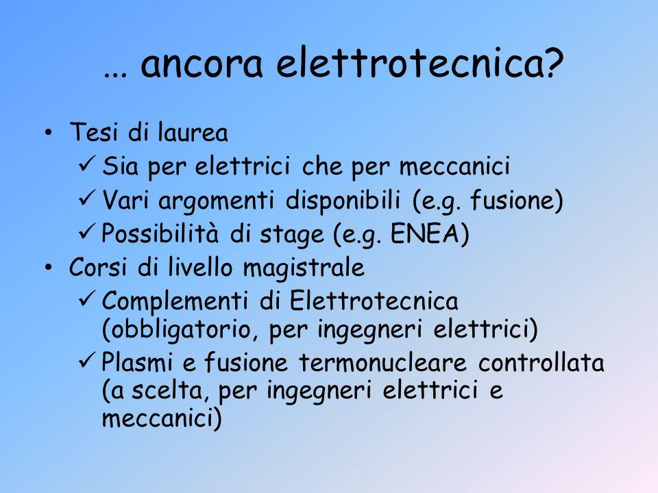 … ancora elettrotecnica
