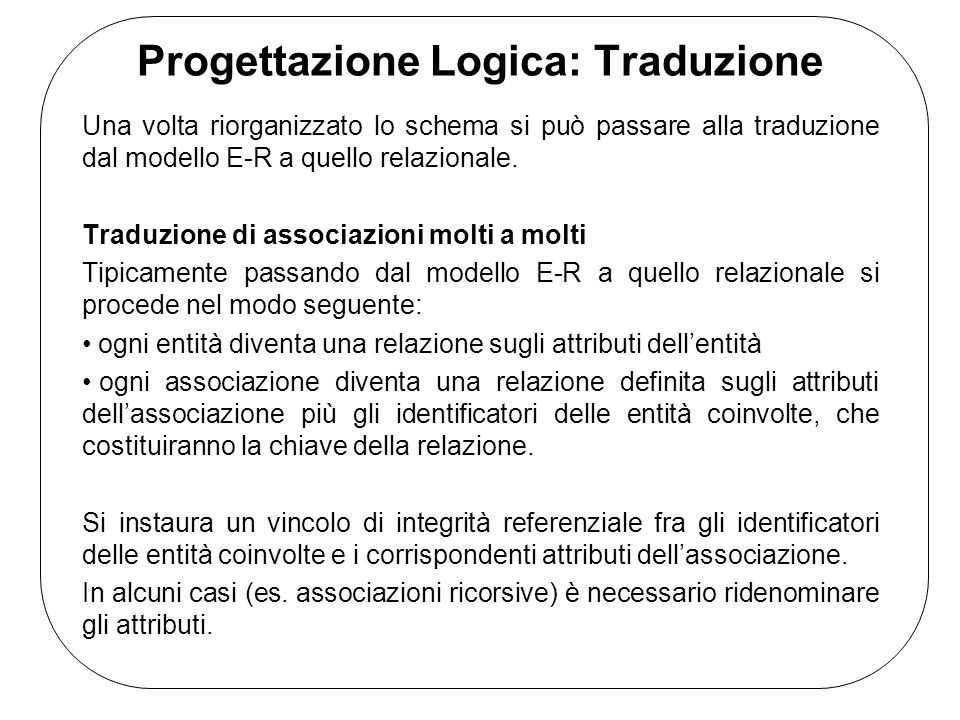 Progettazione Logica: Traduzione