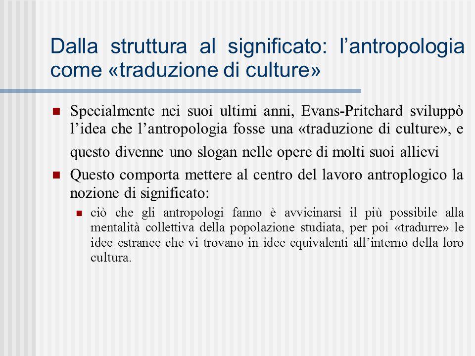 Dalla struttura al significato: l'antropologia come «traduzione di culture»