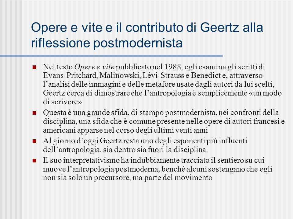 Opere e vite e il contributo di Geertz alla riflessione postmodernista