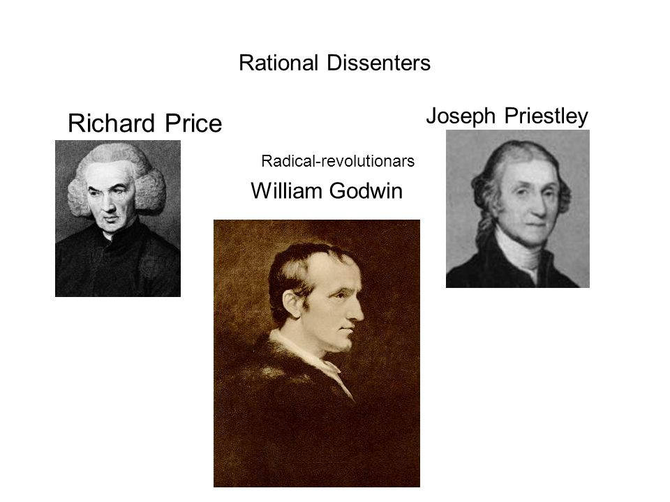 Richard Price Rational Dissenters Joseph Priestley William Godwin