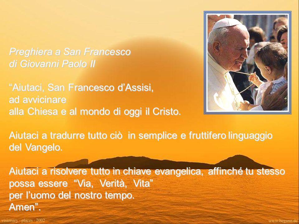 Preghiera a San Francesco di Giovanni Paolo II