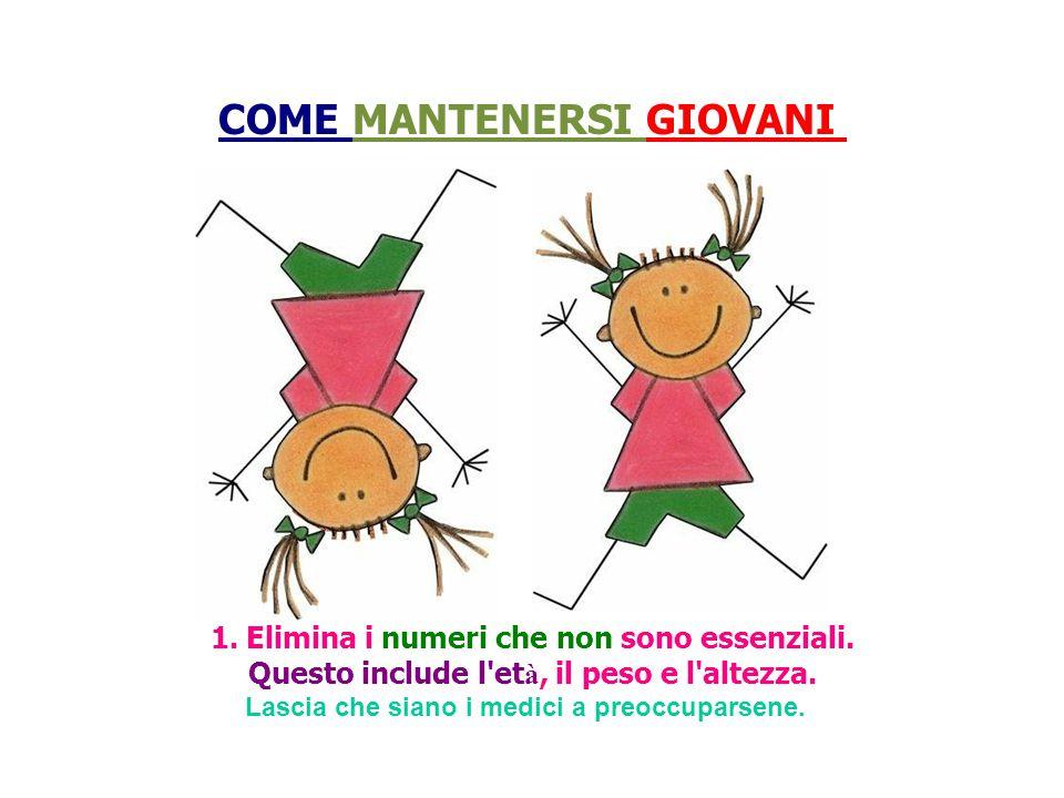 COME MANTENERSI GIOVANI