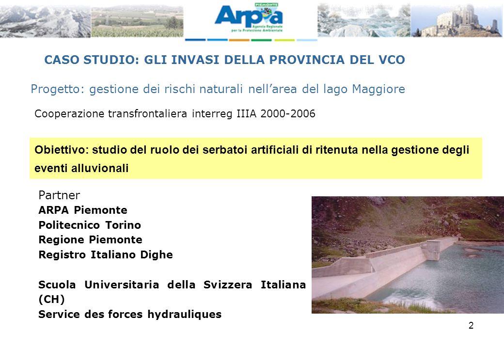 CASO STUDIO: GLI INVASI DELLA PROVINCIA DEL VCO