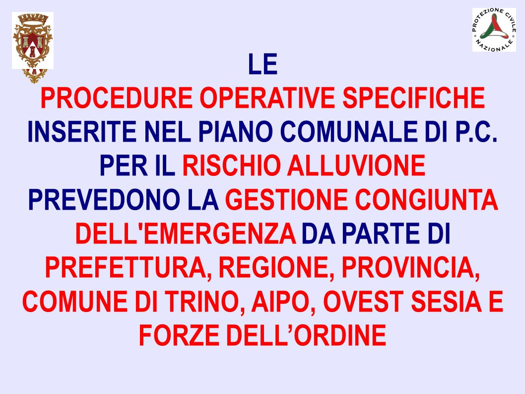 PROCEDURE OPERATIVE SPECIFICHE INSERITE NEL PIANO COMUNALE DI P.C.