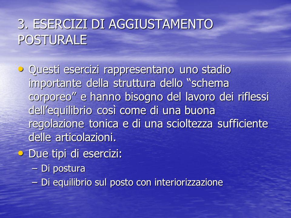 3. ESERCIZI DI AGGIUSTAMENTO POSTURALE