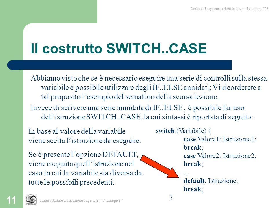 Il costrutto SWITCH..CASE