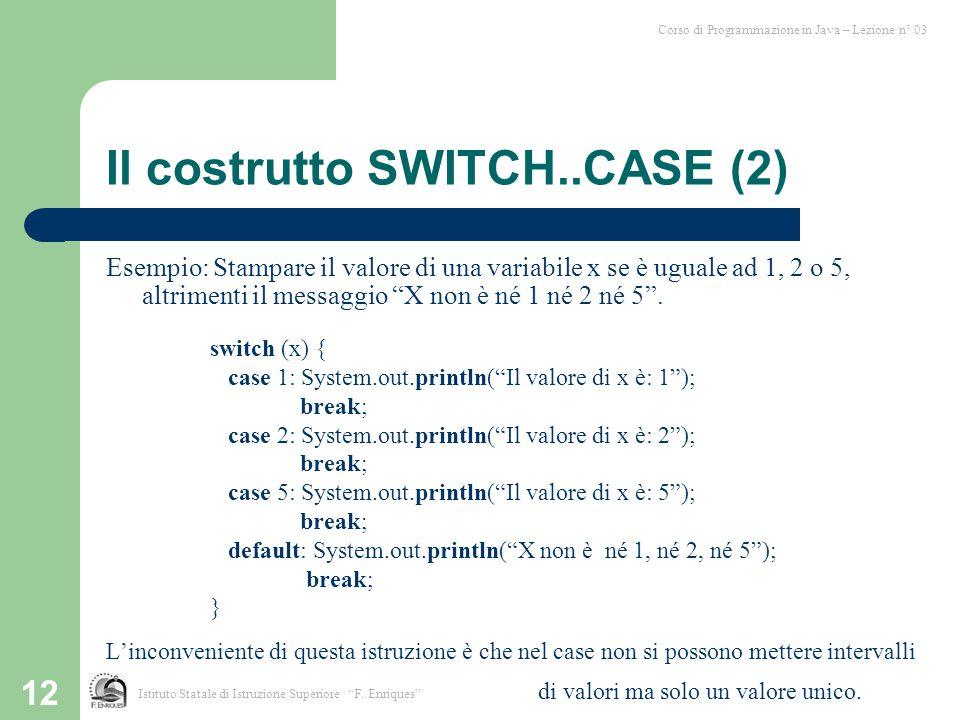 Il costrutto SWITCH..CASE (2)