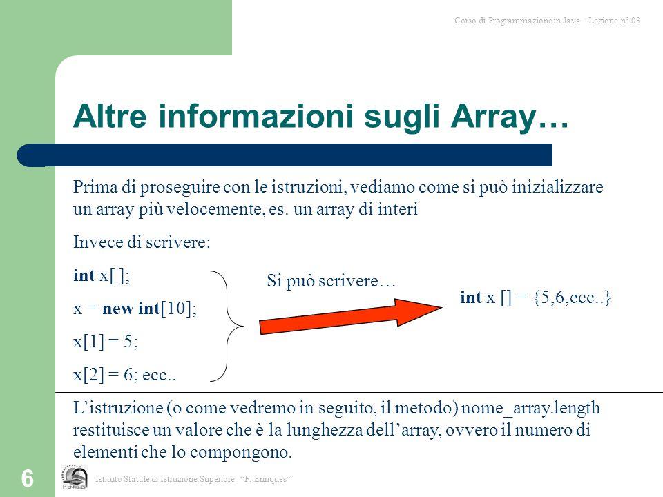 Altre informazioni sugli Array…