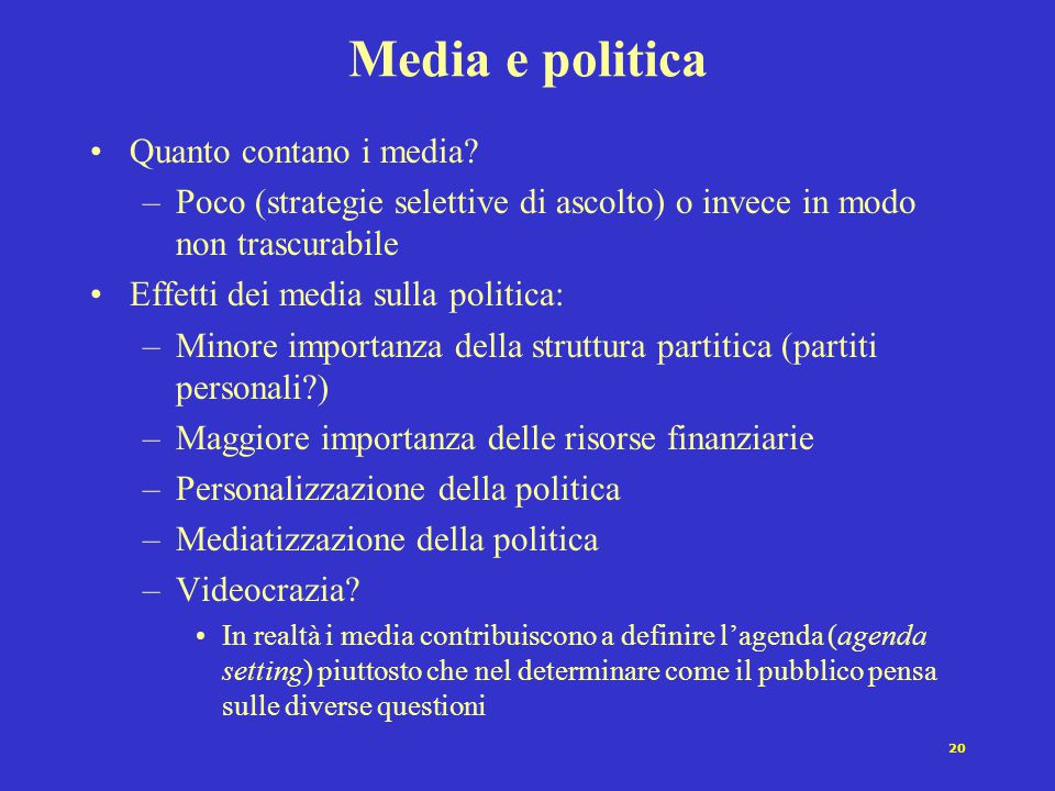 Media e politica Quanto contano i media