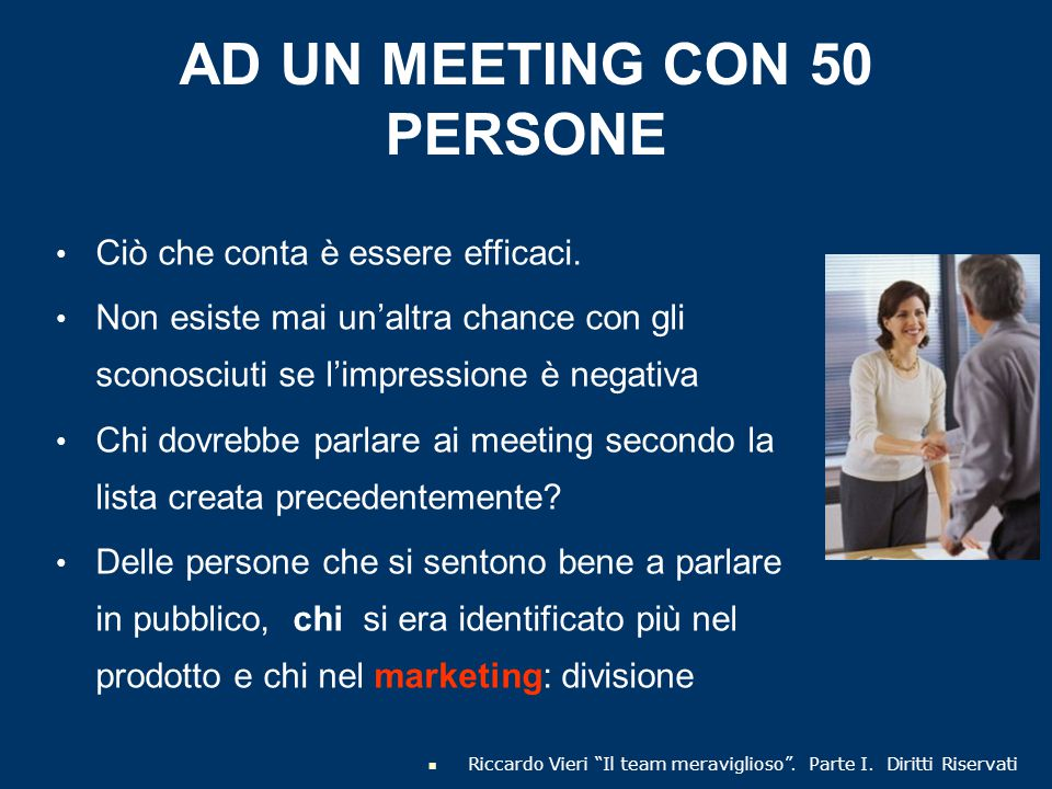 AD UN MEETING CON 50 PERSONE