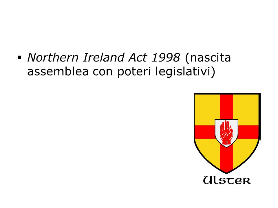 Northern Ireland Act 1998 (nascita assemblea con poteri legislativi)