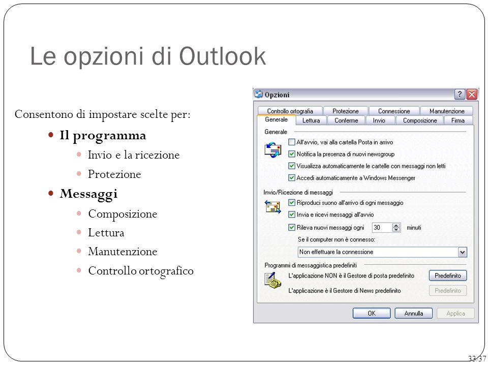 Le opzioni di Outlook Il programma Messaggi