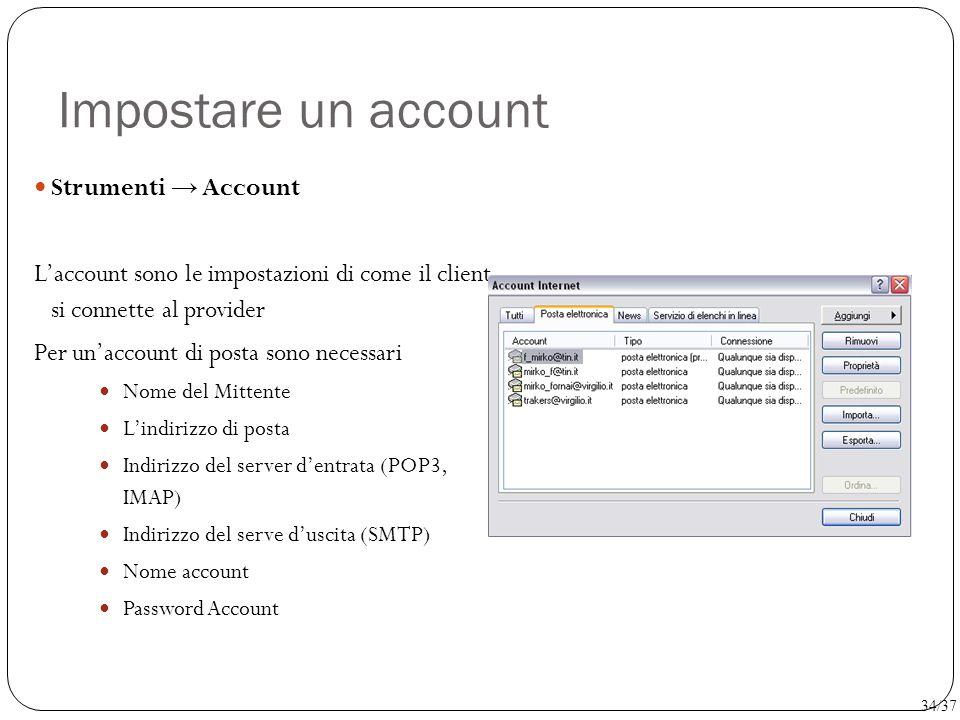 Impostare un account Strumenti → Account