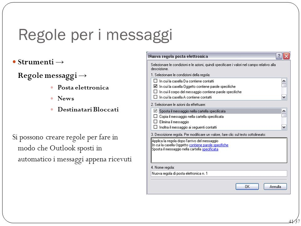 Regole per i messaggi Strumenti → Regole messaggi →