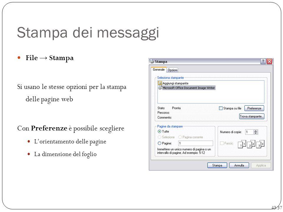 Stampa dei messaggi File → Stampa